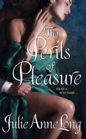 The Perils of Pleasure: Pennyroyal Green Series