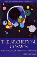 The Archetypal Cosmos Book PDF