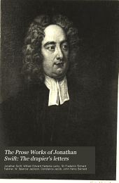 The Prose Works of Jonathan Swift: The drapier's letters