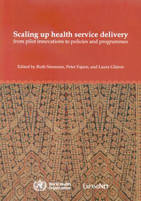 Scaling Up Health Service Delivery