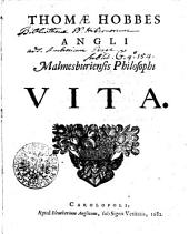 THOMAE HOBBES ANGLII Malmesburiensis Philosophi VITA