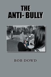 The Anti-Bully