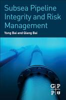 Subsea Pipeline Integrity and Risk Management PDF