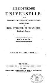 Bibliotheque universelle des sciences, belles lettres et arts faisant suite a la bibliotheque britannique... Sciences et arts