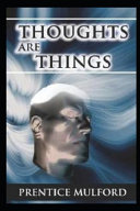 Thoughts are Things (annotated Edition)