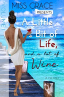 Download A Little Bit of Life  and a Lot of Wine Book