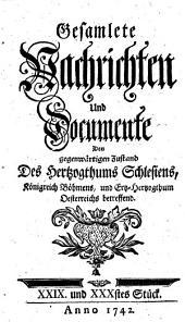 Gesamlete Nachrichten Den gegenwärtigen Zustand des Herzogthums Schlesien betreffend: Bände 29-30