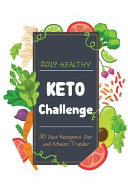 2019 Healthy KETO Challenge 30 Days Ketogenic Diet and Fitness Tracker PDF