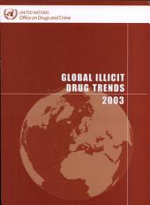 Global Illicit Drug Trends 2003
