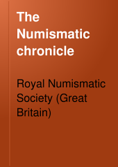 The Numismatic Chronicle: Volume 10