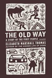 The Old Way