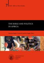 The Bible and Politics in Africa PDF