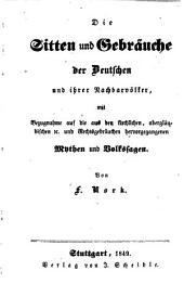 Das Kloster, weltlich und geistlich: Bd. Die Sitten und Gebräuche der Deutschen und ihrer Nachbarvölker, von F. Nork