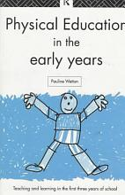 Physical Education in the Early Years PDF