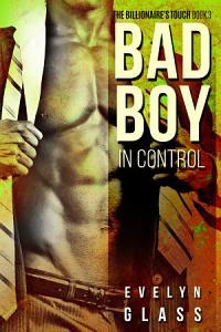 Bad Boy in Control Book