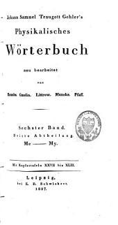 Johann Samuel Traugott Gehler's physikalisches Wörterbuch: Band 10