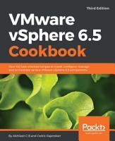 VMware vSphere 6 5 Cookbook PDF
