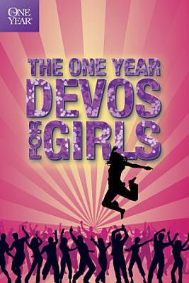 The One Year Devos for Girls PDF