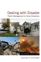 Dealing with Disaster  Public Management in Crisis Situations PDF