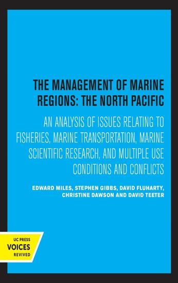 The Management of Marine Regions  the North Pacific PDF