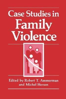 Case Studies in Family Violence