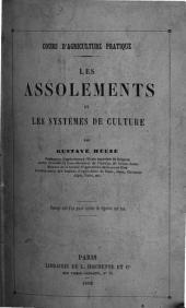 Les assolements et les systèmes de culture: Volume1