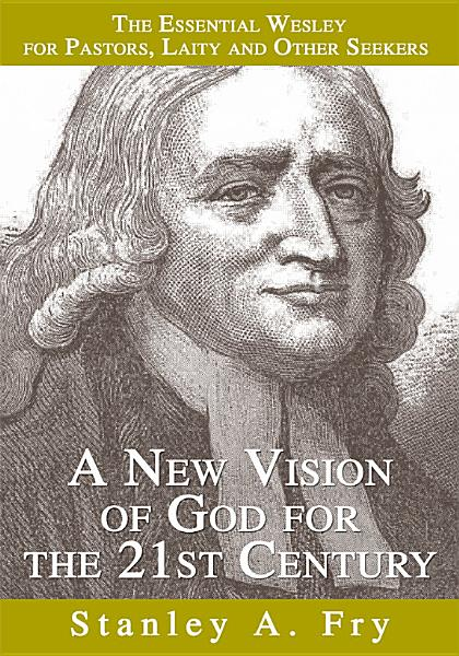 A New Vision Of God For The 21st Century