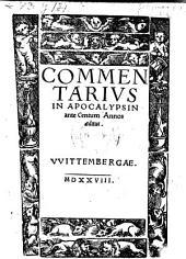 Commentarivs in Apocalypsin ante Centum Annos aeditus [a Martino Luthero]