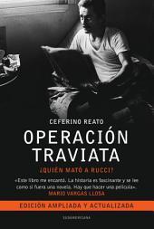 Operación Traviata: ¿Quién mató a Rucci? La verdadera historia