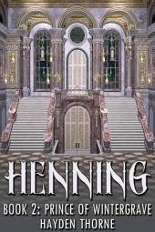 Henning Book 2: Prince of Wintergrave