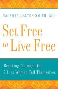 Set Free to Live Free Book