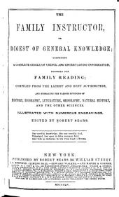 The Family Instructor, Or, Digest of General Knowledge
