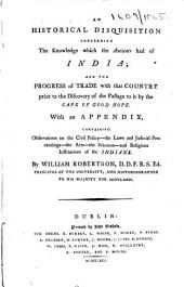 An historical disquisition concerning the knowledge which the ancients had of India, etc