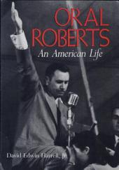 Oral Roberts: An American Life