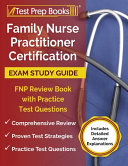 Family Nurse Practitioner Certification Exam Study Guide