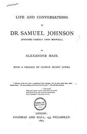 Life and Conversations of Dr. Samuel Johnson: (founded Chiefly Upon Boswell).