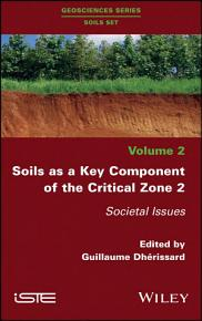 Soils as a Key Component of the Critical Zone 2 PDF