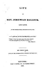 Life of Rev. Jeremiah Hallock: Late Pastor of the Congregational Church in Canton, Conn. ...