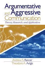 Argumentative and Aggressive Communication