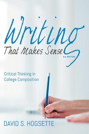 Writing That Makes Sense  2nd Edition