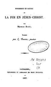 Fondement et nature de la foi en Jésus-Christ