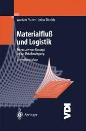 Materialfluß und Logistik: Potentiale vom Konzept bis zur Detailauslegung, Ausgabe 2