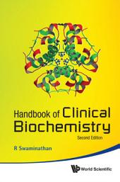 Handbook Of Clinical Biochemistry (2nd Edition)