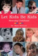 Let Kids be Kids