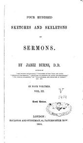 Four Hundred Sketches and Skeletons of Sermons: Volume 3