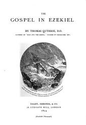 The Gospel in Ezekiel: A Series of Discourses