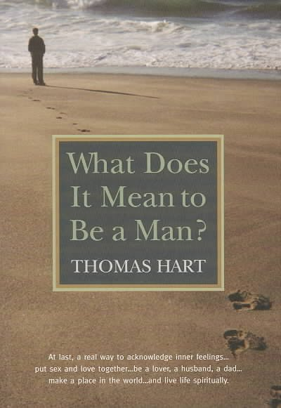 Download What Does It Mean to Be a Man  Book
