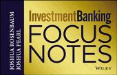 Investment Banking Focus Notes: Edition 2