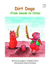 Dirt Dogs: From Seeds to Cities
