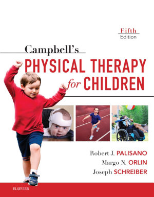 Campbell s Physical Therapy for Children Expert Consult   E Book PDF